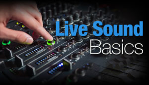 Fundamentals of Live Sound @ Ventura Theater | Ventura | California | United States