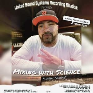 Detroit - United Sound Systems Recording Studios presents: 'Mixing with Science' @ United Sound Systems Recording Studios | Detroit | Michigan | United States